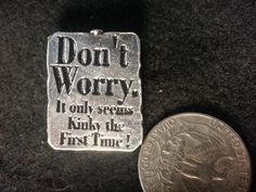 Signs Of The Thymes A Pewter Button With Funny by RedwolfLtd, $10.00