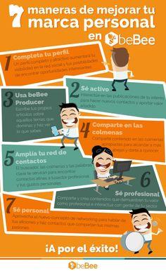 Hola: Una infografía con7 formas de mejorar tu Marca Personal en beBee. Vía beBee Un saludo