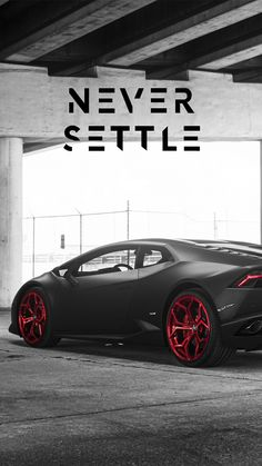 Never Settle Y Pinterest Cars Super Cars And Latest Cars