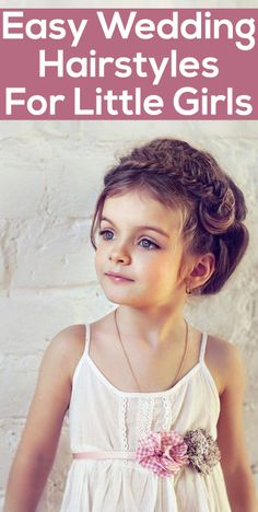 Easy Wedding Hairstyles For Little Girls.... Aaralyn... what you think @luxangel7