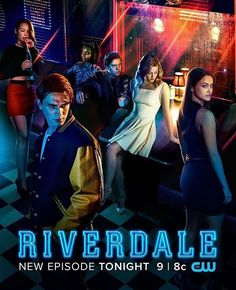Riverdale every Friday on Netflix....