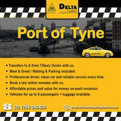 Get a taxi for port of tyne and discover the simple way to book a cab. Delta Cars offers direct taxi transfer services to the Port of Tyne. Contact now 01256 London Airports, South East England, River Thames, North Sea, Portsmouth, Taxi, Cruise