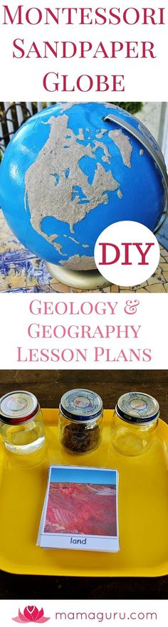 Teach preschoolers about the earth using a Montessori Sandpaper Globe! Here are wonderful DIY plans so you can make your very own Sandpaper Globe.. Children are tactile learners, so the Sandpaper Globe let's them learn the make-up for our planet using touch. They LOVE that! The Montessori Sandpaper Globe lets them see and feel how much of the earth is water and how much is land. In addition to the Sandpaper Globe DIY, there are also geography and geology lesson plans in this article…