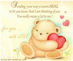 Thinking of you and sending love and hugs your way hello friend my beautiful honey xxoo m4hsunfo