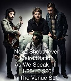 As We Speak performing with Never Shout Never and Metro Station -|||-