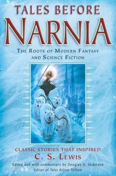 "Read ""Tales Before Narnia The Roots of Modern Fantasy and Science Fiction"" by J. Tolkien available from Rakuten Kobo. In his acclaimed collection Tales Before Tolkien, Douglas A. Anderson illuminated the sources, inspirations, and influen. Books To Read, My Books, Fantasy Fiction, Robert Louis, If Rudyard Kipling, Chronicles Of Narnia, Tolkien, Great Books, So Little Time"