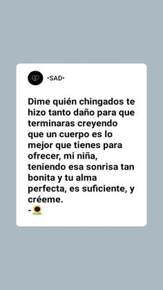 Quotes And Notes, Fact Quotes, Mood Quotes, Words Can Hurt, Love Words, English Quotes, Spanish Quotes, Sad Life, Im Sad