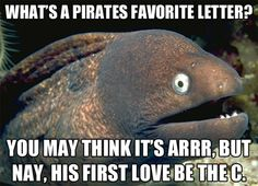 A pirates' favorite letter...I wish I'd seen this a few days ago for National Talk Like A Pirate day!!