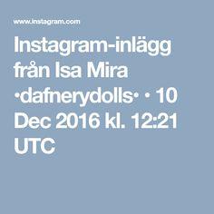 Instagram-inlägg från Isa Mira •dafnerydolls• • 10 Dec 2016 kl. 12:21 UTC