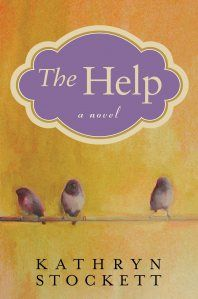 The Help. Great book!