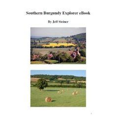 Southern Burgundy Explorer (Kindle Edition)  http://www.togetasixpack.org/no.php?p=B00687HQPQ  B00687HQPQ