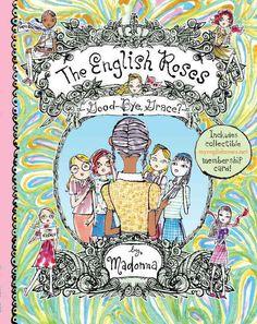 The English Roses Goodbye, Grace?: Madonna's English Roses