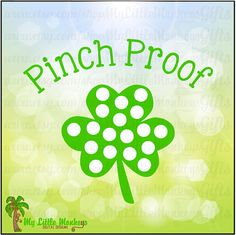 Shamrock Pinch Proof Design Digital by MyLittleMonkeysGifts