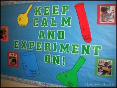 "Several ""Keep Calm"" science bulletin board ideas."
