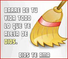 BARRE DE TU VIDA TODO LI QUE TE ALEJE DE DIOS! DIOS TE AMA!!