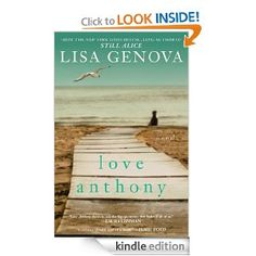 Thanks for the recommendation Sue!  Author Interview with Lisa Genova on her book, Love Anthony