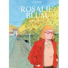 Rosalie Blum - Rosalie Blum, L'intégrale