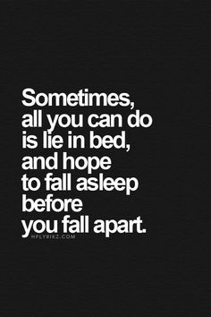 Very short and best sad quotes. Check out for more sad thoughts on life, depression quotes, sad quotes, and sad lines. They help you go through your bad times Now Quotes, Music Quotes, True Quotes, Quotes To Live By, At Night Quotes, Bad Dreams Quotes, Im Hurt Quotes, Tired Of Life Quotes, Cant Sleep Quotes