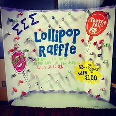 fundraiser: lollipop raffle...people donate $ 1 and get a lollipop and chance to win $ 100 giftcard!