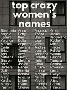 I finally make a list. Name List, Women Names, Felicia, Stupid, Funny Stuff, Girls, Funny Things, Toddler Girls, Daughters
