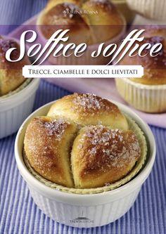Soffice Soffice di Morena Roana #libri #cucina #ricette #foodbook