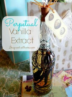 'Perpetual' Vanilla Extract ~ A Gift That Will Last Forever | Deep Roots at Home