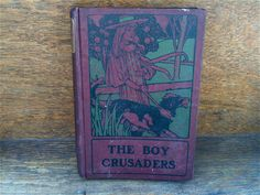 Antique English The Boy Crusaders or Robert of Marseilles oxblood binding book Purchase in store here http://www.europeanvintageemporium.com/product/antique-english-the-boy-crusaders-or-robert-of-marseilles-oxblood-binding-book/