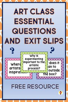 Free essential questions and exit slips for art class #artessentialquestions #artexitslips #artexittickets Art Education Lessons, Art Lessons Elementary, Upper Elementary, Teaching Tips, Teaching Art, Teaching Strategies, Art Classroom, Classroom Resources, Classroom Ideas
