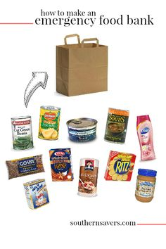 Couponing for Good: How to Make an Emergency Food Bank for a Family of 4 - Southern Savers :: Southern Savers
