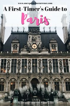 A First-Timer's Guide to Paris | #travel in #paris , France | What to see, what to do, where to go, what to eat! |
