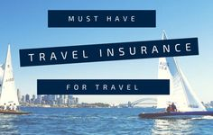 Must Have for Travel - Travel Insurance |Travel Tech Gadgets