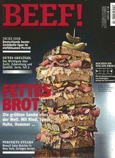 🍔 Fettes Brot: Die größten #Sandwiches der Welt. Mit #Rind, #Speck, #Huhn, #Hummer... 🍗 🍤 🍖 🍞  Jetzt in Beef!, Ausgabe 5/2016.