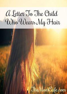 childhood cancer, hair, locks of love, inspirational words