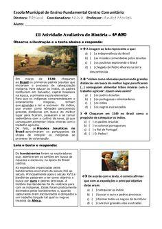 Escola Municipal de Ensino Fundamental Centro Comunitário Diretora: Fátima Coordenadora: Nilva Professor: André Moraes Alu...