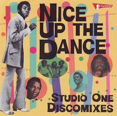 Nice Up The Dance