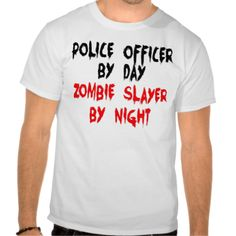 Police Officer Zombie Slayer Tshirts