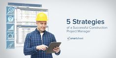 Construction project managers need to be nimble throughout the project lifecycle. Practice these five strategies, using Smartsheet, to set yourself up for success. Construction News, Project Management, Career, Knowledge, Success, Ads, Closure, Traditional, Carrera
