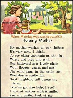 """And she smiles back at me! Remember when Monday meant wash day? I love this poem from this vintage children's book.brings back memories of helping my mom! Vintage Laundry, The Good Old Days, Nursery Rhymes, Homemaking, Childhood Memories, Sweet Memories, Childrens Books, Illustration, Back In The Day"
