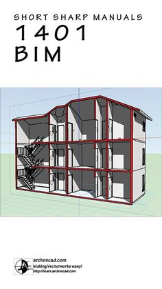 1401 Introduction to BIM with Vectorworks (Short Sharp Manuals 2014)