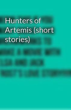 Short stories of the Hunters of Artemis. Most of the stories will be crossovers, and will mostly be about girls joining the Hunt. Hunter Of Artemis, Percy Jackson Annabeth Chase, Percy Jackson Characters, Character Quotes, Away From Her, Uncle Rick, A Day In Life, Rick Riordan, Merida