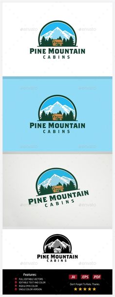 Pine Mountain Cabins - Logo Design Template Vector #logotype Download it here: http://graphicriver.net/item/pine-mountain-cabins/10773731?s_rank=1130?ref=nexion