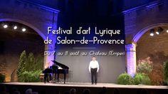 Le Festival d'Art Lyrique de Salon-de-Provence : rendez-vous du 7 au 11 ...