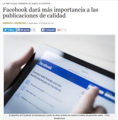 Facebook dará más importancia a las publicaciones de calidad / @cuartopoder | #readyforsocialmedia