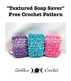 Textured Soap Saver – Free Crochet Pattern