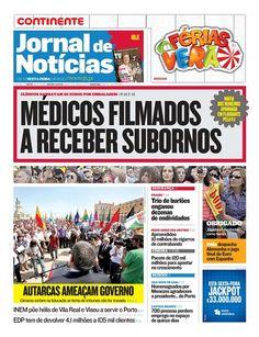 Reveja a capa do JN desta sexta-feira, 29 de junho, na qual se fala da chamada Máfia dos Remédios, que foi apanhada em flagrante.