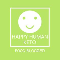 Keto makes me a very happy human. What makes you happy?