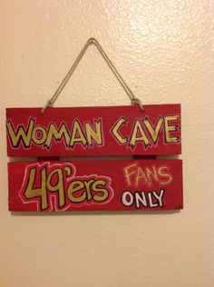 49ers Woman Cave Sign by UNameitCA on Etsy Watch Football, Football Baby, Football Team, Niners Girl, 49ers Nation, Sports Signs, Sports Teams, Forty Niners, 49ers Fans