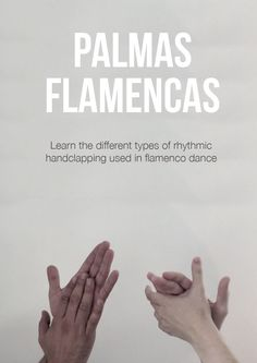 Palmas (or handclapping) is a very important part of what flamenco dancers need to learn. Learning palmas helps to improve your own sense of rhythm and allows you to support other dancers and flamenco musicians rhythmically when you aren't dancing.