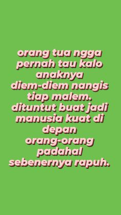 Message Quotes, Reminder Quotes, Self Reminder, Daily Quotes, Me Quotes, Qoutes, Cinta Quotes, Broken Home, Cute Love Pictures
