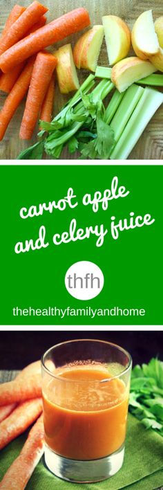 Clean Eating Carrot Apple and Celery Juice is super easy to make, kid-friendly and is raw, vegan, gluten-free and paleo-friendly | The Healthy Family and Home